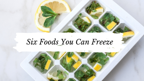 •	Foods to Freeze Instead of Tossing